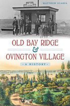 Old Bay Ridge & Ovington Village