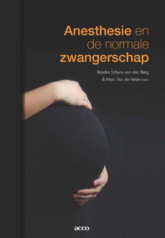 Anesthesie en de normale zwangerschap - Xandra Schyns-Van den Berg |