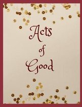 Acts of Good