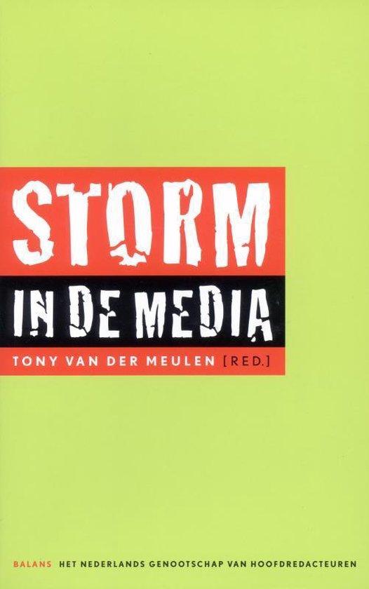 Storm In De Media - Tony van der Meulen  