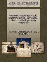 Martin V. Washington U.S. Supreme Court Transcript of Record with Supporting Pleadings