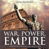 War, Power, Empire - Children's European History