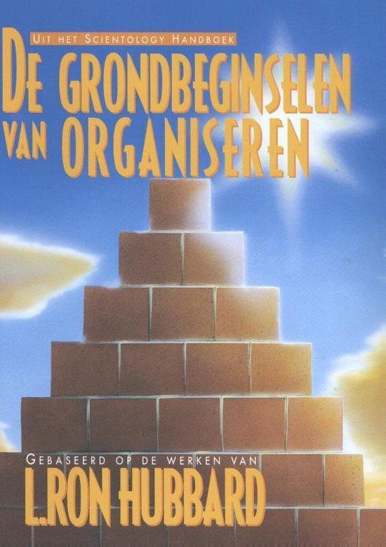 De grondbeginselen van organiseren - none  