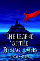 The Legend of the Teenage Sages