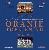 Omslag Oranje toen en nu 7 1959-1963, 2006/2007