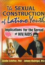 The Sexual Construction of Latino Youth