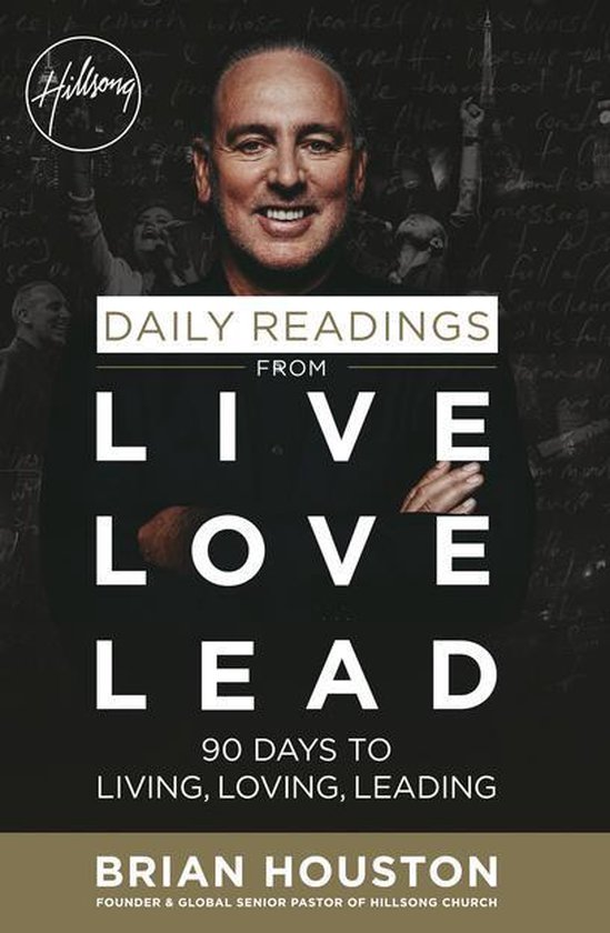 Daily Readings from Live Love Lead - Brian Houston |