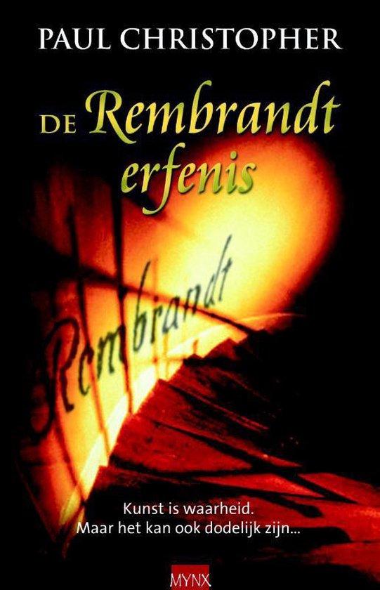De Rembrandt erfenis - P. Christopher | Fthsonline.com