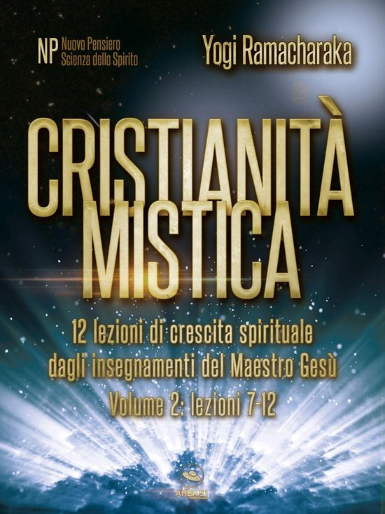 Cristianità mistica volume 2