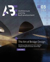 A+BE Architecture and the Built Environment  -   The Art of Bridge Design