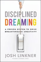 Disciplined Dreaming