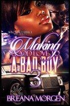 Making Good Love to a Bad Boy 3