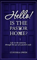 Hello! Is the Pastor Home?