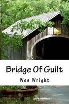 Bridge of Guilt