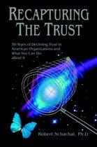 Recapturing the Trust