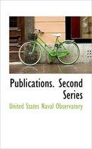 Publications. Second Series