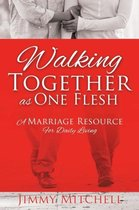 Walking Together as One Flesh