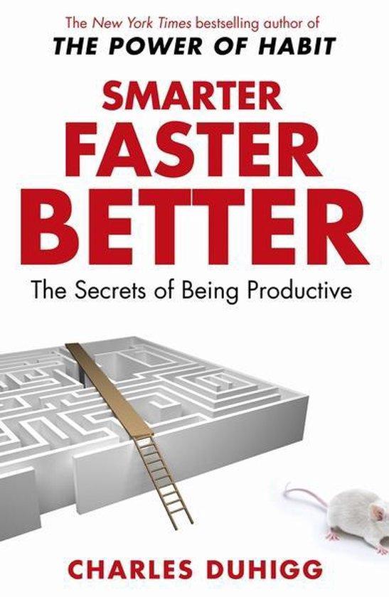 Boek cover Smarter Faster Better van Charles Duhigg (Paperback)