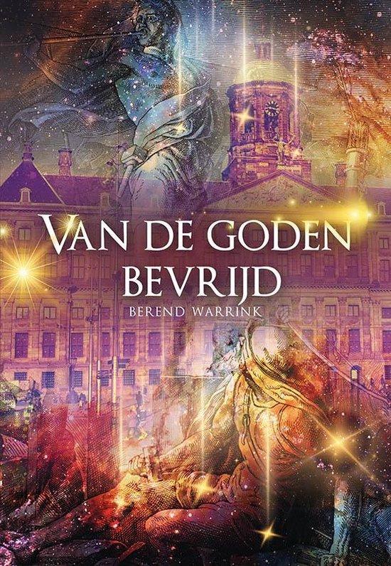 Van de goden bevrijd - Berend Warrink   Fthsonline.com