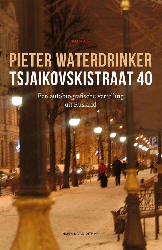 Boek cover Tsjaikovskistraat 40 van Pieter Waterdrinker (Onbekend)