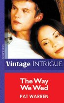 Omslag The Way We Wed (Mills & Boon Vintage Intrigue)