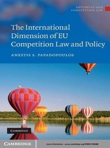 Omslag The International Dimension of EU Competition Law and Policy