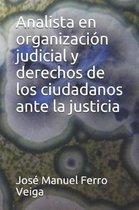 Analista En Organizaci n Judicial Y Derechos de Los Ciudadanos Ante La Justicia