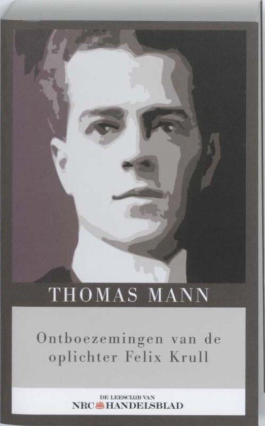 Ontboezemingen van de oplichter Felix Krull - Thomas Mann pdf epub