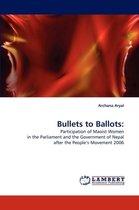 Bullets to Ballots