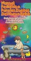 Manual Pediatrico Para los Duenos del Nueva Bebe