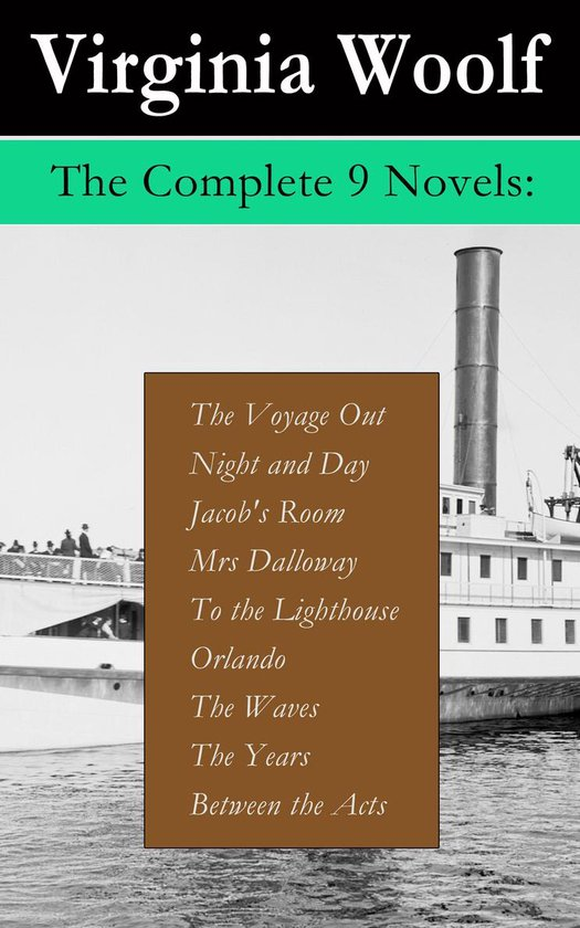 Boek cover The Complete 9 Novels: The Voyage Out + Night and Day + Jacobs Room + Mrs Dalloway + To the Lighthouse + Orlando + The Waves + The Years + Between the Acts van Virginia Woolf (Onbekend)