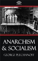 Anarchism & Socialism