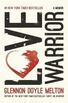 Boek cover Love Warrior van Glennon Doyle (Paperback)