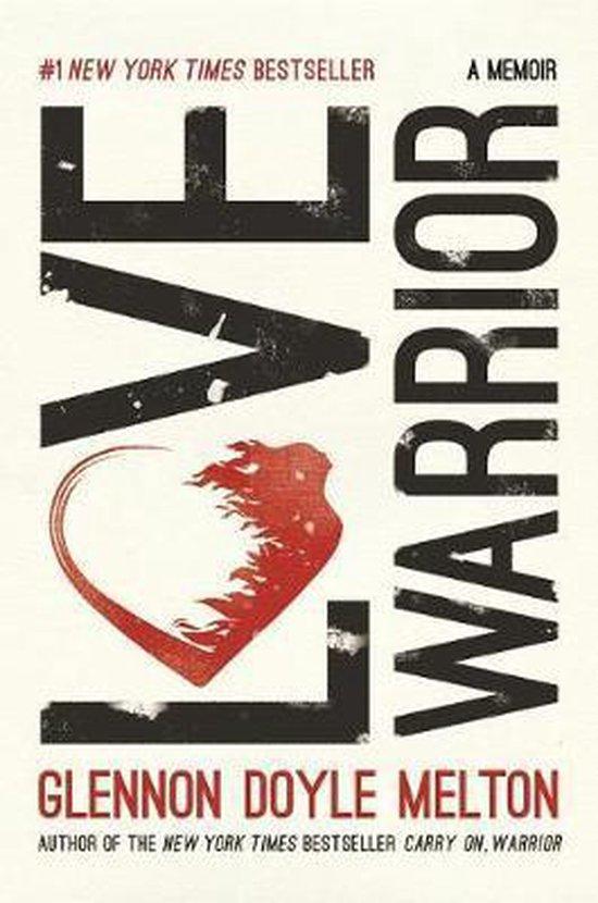 Boek cover Love Warrior van Glennon Doyle (Paperback)