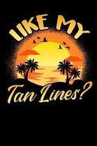 Like My Tan Lines?