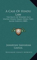 A Case of Hindu Law