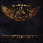 Metal Addiction 20 Years