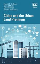 Cities and the Urban Land Premium