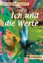 Ich und die Werte. Schülerbuch. Klassen 7/8. Niedersachsen