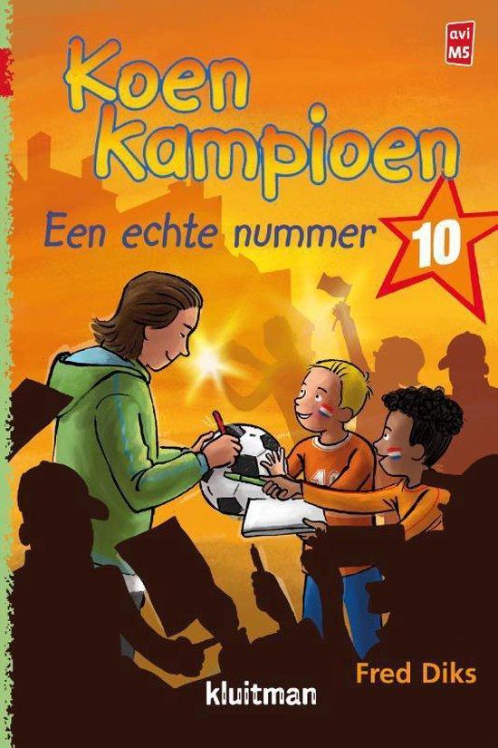 Koen Kampioen - Koen Kampioen. Een echte nummer 10 - Fred Diks pdf epub