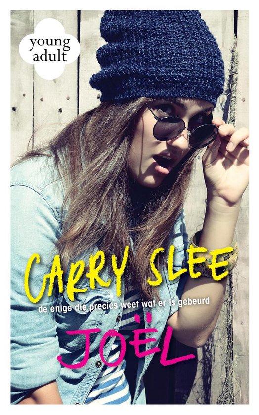 Boek cover Joël. De enige die precies weet wat er is gebeurd van Carry Slee
