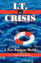 I.T. in Crisis
