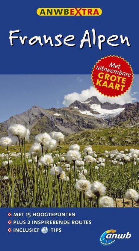 ANWB extra - Franse Alpen - Thesa Lageman |