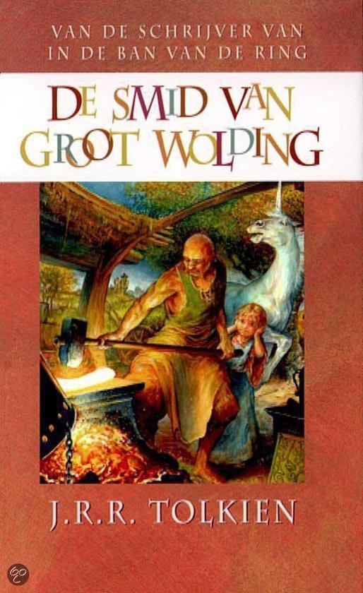 De smid van Groot Wolding - J.R.R. Tolkien  