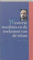 Westerse Moslims En De Toekomst Van De Islam