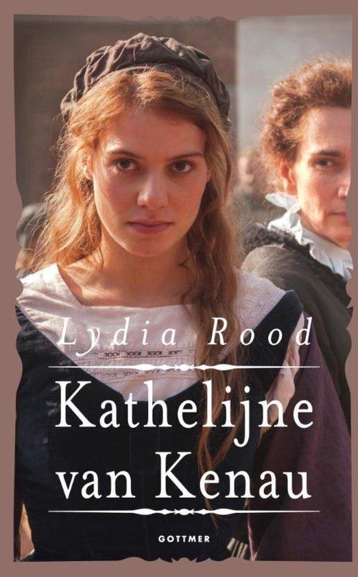 Boek cover Kathelijne van Kenau van Lydia Rood (Paperback)
