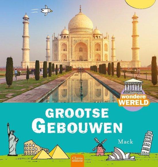 Wondere wereld - Grootse gebouwen - Mack van Gageldonk   Fthsonline.com