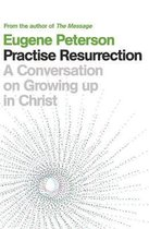 Practise Resurrection