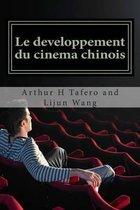 Le Developpement Du Cinema Chinois