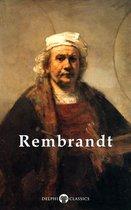 Complete Works of Rembrandt van Rijn (Delphi Classics)